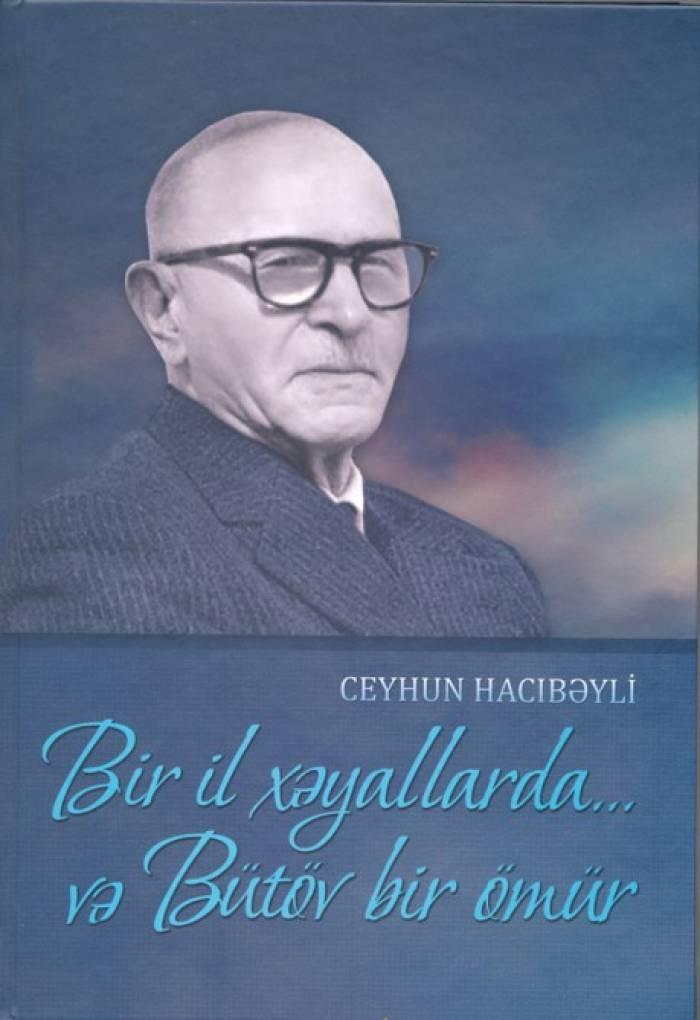 Ceyhun Hacıbəylinin memuarı çap olunub