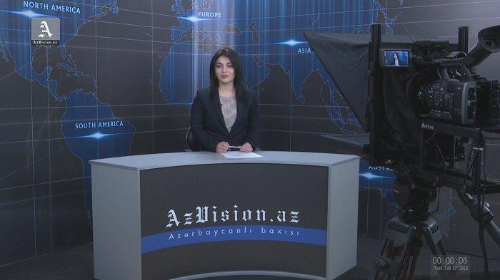 AzVision TV:Die wichtigsten Videonachrichten des Tages auf Englisch(22 Februar)-VIDEO