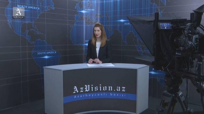AzVision English releases new edition of video news for February 6 - VIDEO