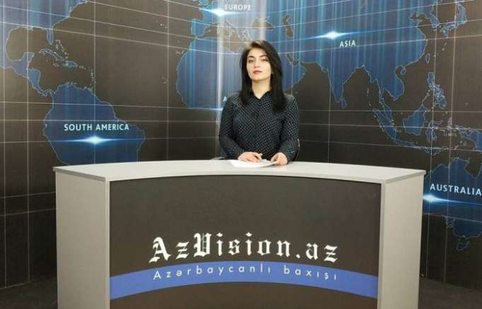 AzVision TV releases new edition of news in English for March 7- VIDEO