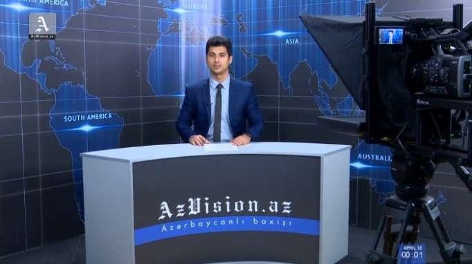 AzVision TV:Die wichtigsten Videonachrichten des Tages auf Deutsch (10 April)-VIDEO