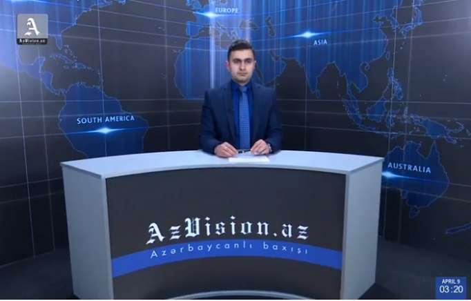 AzVision Nachrichten: Alman dilində günün əsas xəbərləri (9 aprel) - VİDEO