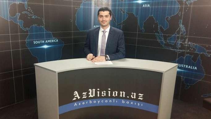 AzVision News: İngiliscə günün əsas xəbərləri (19 aprel) - VİDEO