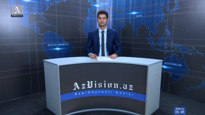 AzVision Nachrichten: Alman dilində günün əsas xəbərləri (20 aprel) - VİDEO