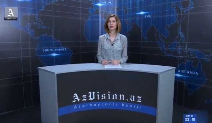 AzVision TV:Die wichtigsten Videonachrichten des Tages auf Englisch(14 Mai)-VIDEO