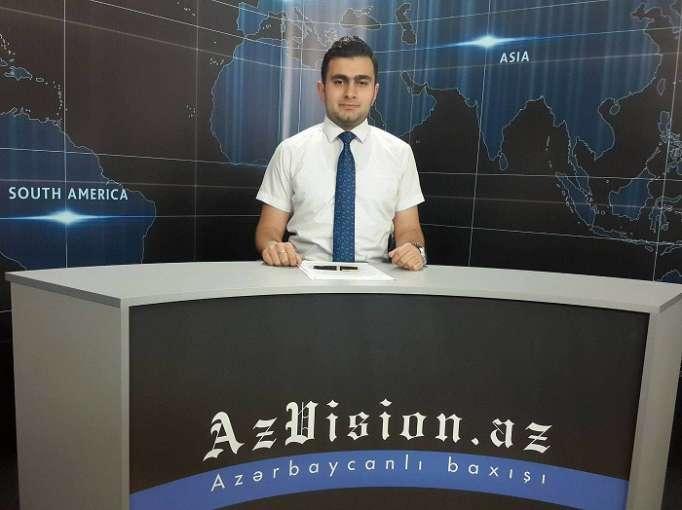 AzVision Nachrichten: Alman dilində günün əsas xəbərləri (18 may) - VİDEO