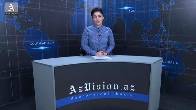AzVision News: İngiliscə günün əsas xəbərləri (24 may) - VİDEO