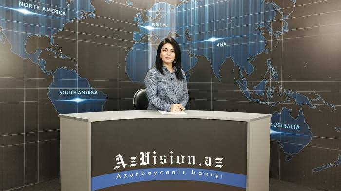 AzVision TV releases new edition of news in English for June 7-VIDEO