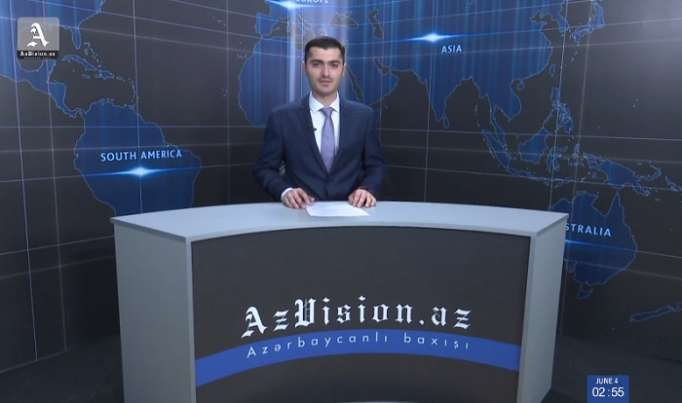 AzVision TV releases new edition of news in English for June 5- VIDEO