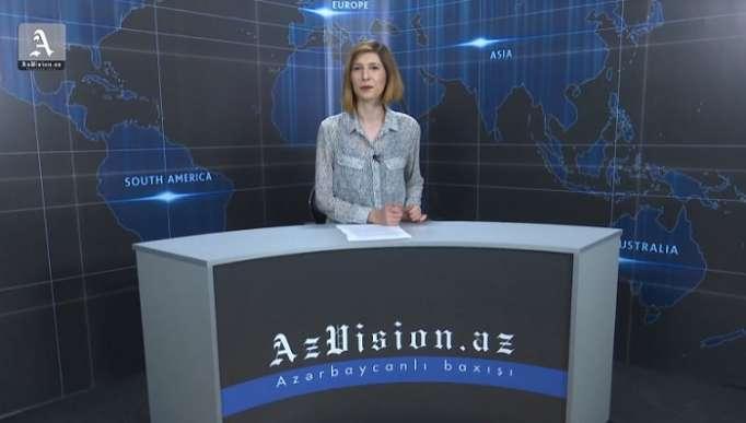 AzVision News: İngiliscə günün əsas xəbərləri (6 iyun) - VİDEO