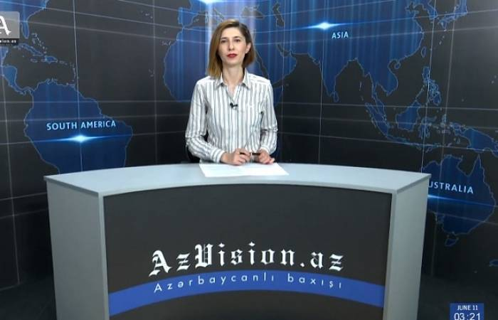AzVision TV releases new edition of news in English for July 10 -VIDEO