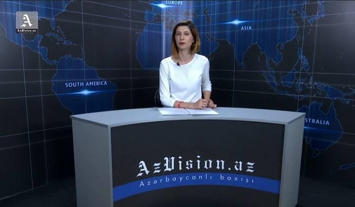 AzVision News: İngiliscə günün əsas xəbərləri (9 iyul) - VİDEO