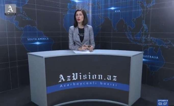 AzVision News: İngiliscə günün əsas xəbərləri (24 sentyabr) - VİDEO
