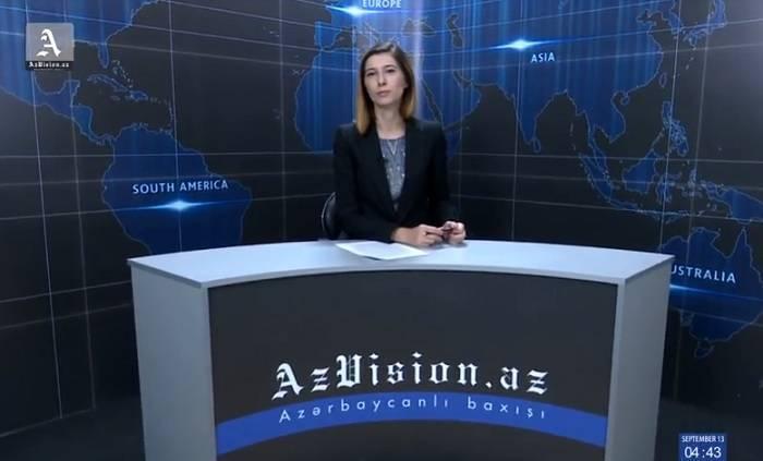 AzVision News: İngiliscə günün əsas xəbərləri (13 sentyabr) - VİDEO
