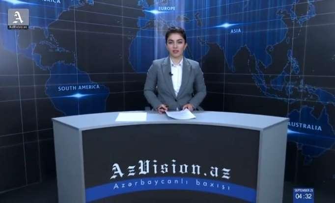 AzVision News: İngiliscə günün əsas xəbərləri (25 sentyabr) - VİDEO