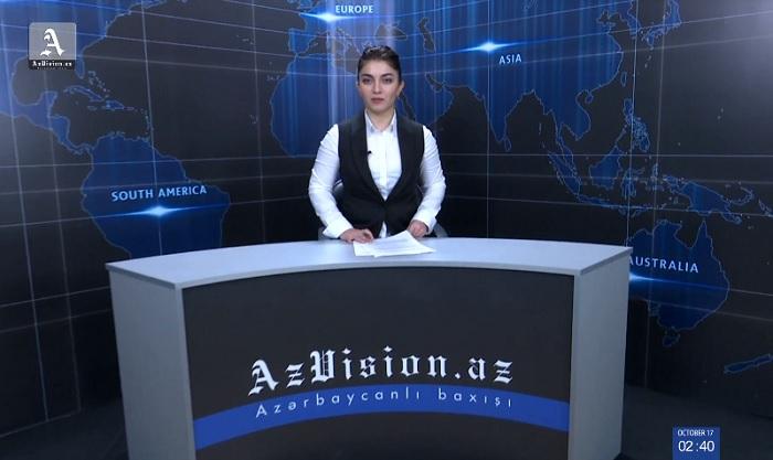 AzVision News: İngiliscə günün əsas xəbərləri (17 oktyabr) - VİDEO