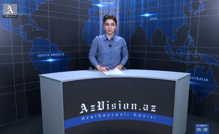 AzVision News: İngiliscə günün əsas xəbərləri (19 oktyabr) - VİDEO