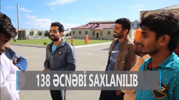 Azərbaycanda qanunsuz yaşayan 138 əcnəbi saxlanılıb - VİDEO