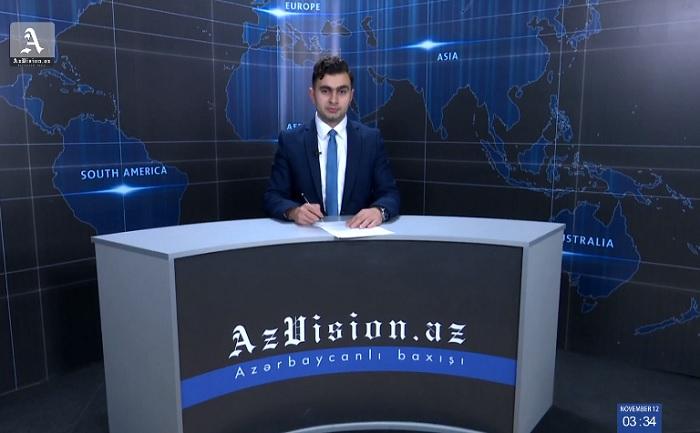 AzVision Nachrichten: Alman dilində günün əsas xəbərləri (12 Noyabr) - VİDEO