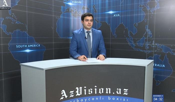 AzVision Nachrichten: Alman dilində günün əsas xəbərləri (21 Noyabr) - VİDEO