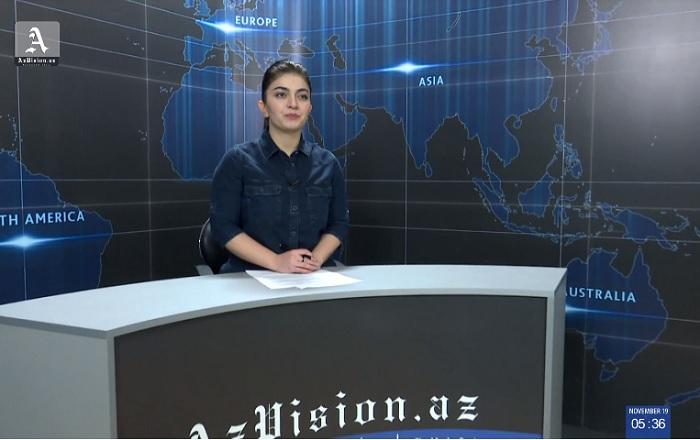 AzVision News: İngiliscə günün əsas xəbərləri (19 Noyabr) - VİDEO
