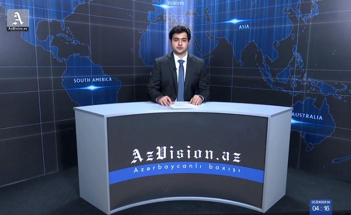 AzVision Nachrichten: Alman dilində günün əsas xəbərləri (4 Dekabr) - VİDEO