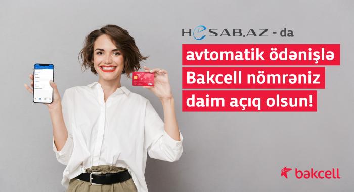 Bakcell və Hesab.az ödəniş funksiyasını təqdim edib