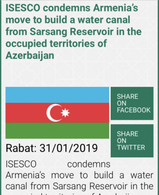 ISESCO condemns Armenia's move to build water canal in occupied Azerbaijani lands