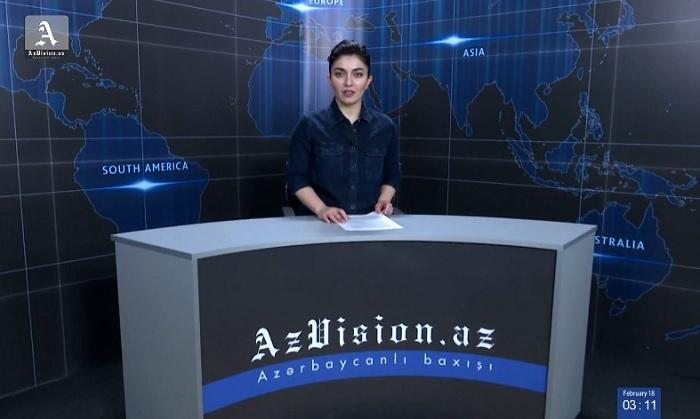 AzVision News: İngiliscə günün əsas xəbərləri (18 fevral) - VİDEO