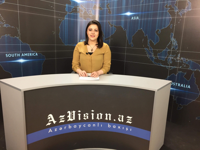 AzVision TV releases news edition of news in English for March 7 -  VIDEO