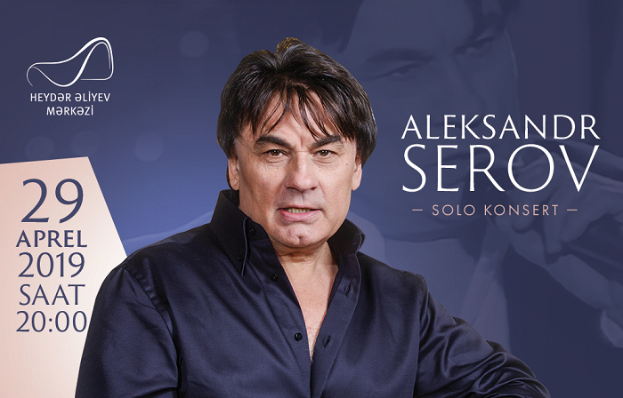 Aleksandr Serovun Bakıda konserti olacaq