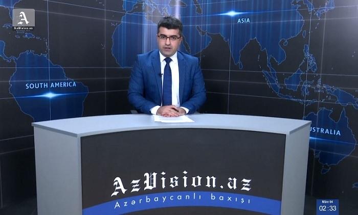 AzVision Nachrichten: Alman dilində günün əsas xəbərləri (4 mart) - VİDEO