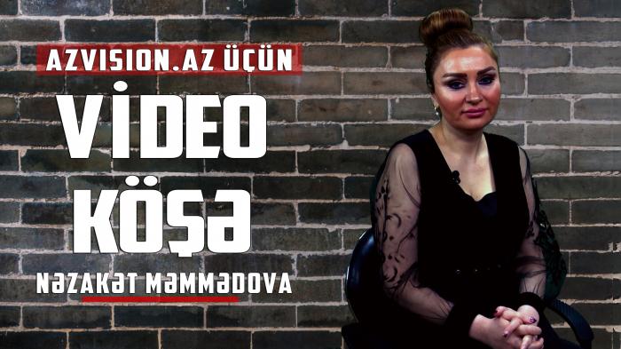 """Nəzakət Məmmədova: """"Mən feminizmə qarşıyam"""" – VİDEOKÖŞƏ"""