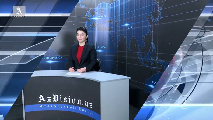 AzVision TV:Die wichtigsten Videonachrichten des Tages aufEnglisch(09. April)-VIDEO