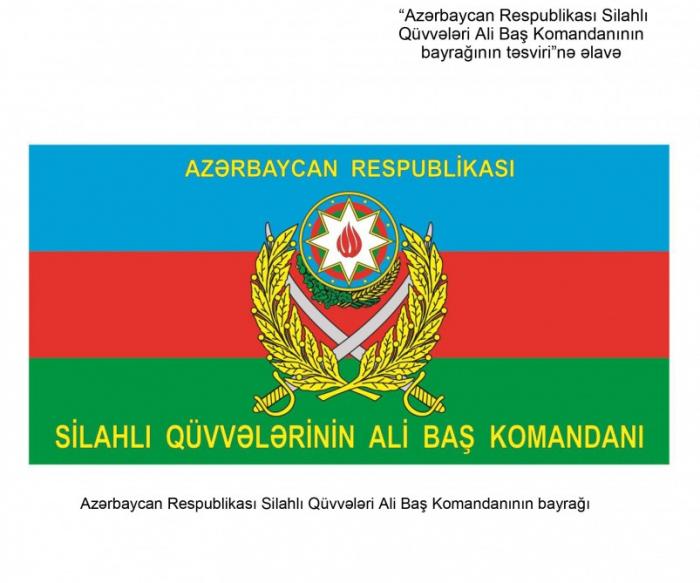 Ali Baş Komandanın bayrağı haqqında əsasnamə təsdiqləndi