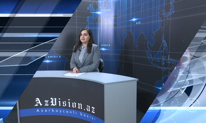 AzVision TV releases news edition of news in English for April 10 -  VIDEO