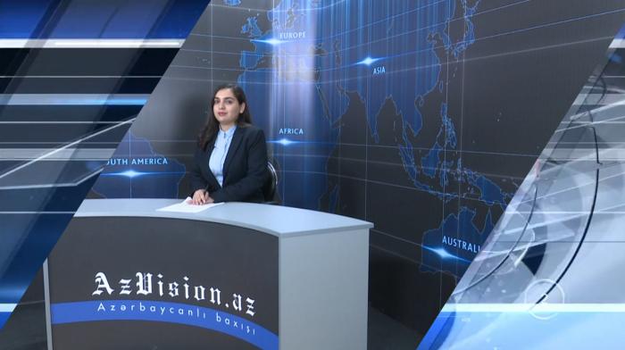 AzVision TV:Die wichtigsten Videonachrichten des Tages aufEnglisch (12. April)-VIDEO