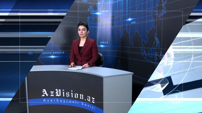 AzVision TV:  Die wichtigsten Videonachrichten des Tages aufEnglisch  (17. April)-VIDEO