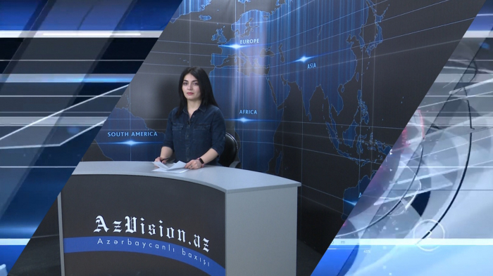 AzVision TV releases new edition of news in English for April 26 -  VIDEO