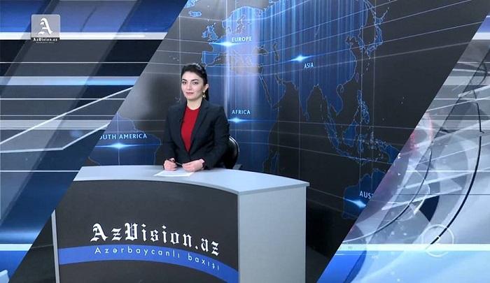 AzVision News: İngiliscə günün əsas xəbərləri (09 aprel) - VİDEO