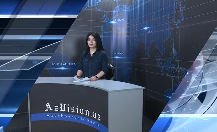AzVision News: İngiliscə günün əsas xəbərləri (26 aprel) - VİDEO