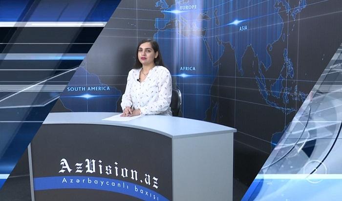 AzVision News: İngiliscə günün əsas xəbərləri (18 aprel) - VİDEO