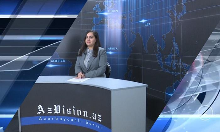 AzVision News: İngiliscə günün əsas xəbərləri (25 aprel) - VİDEO
