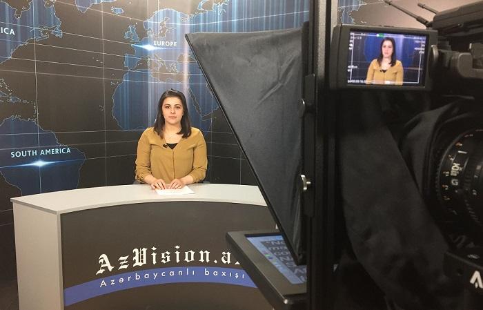 AzVision News: İngiliscə günün əsas xəbərləri (05 aprel) - VİDEO
