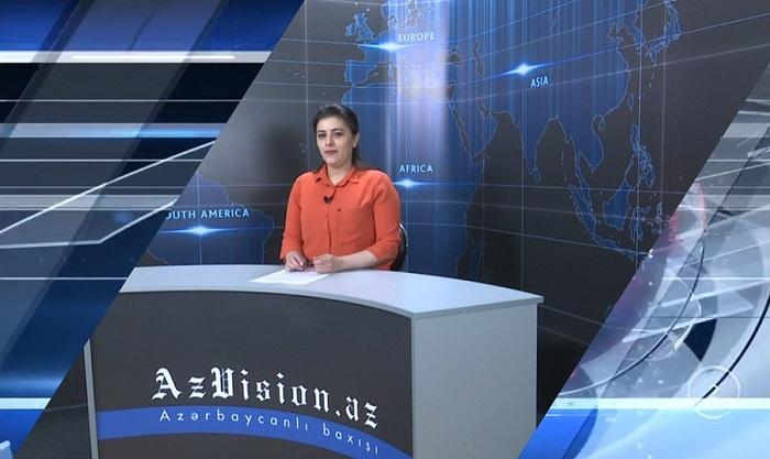 AzVision News: İngiliscə günün əsas xəbərləri (24 aprel) - VİDEO