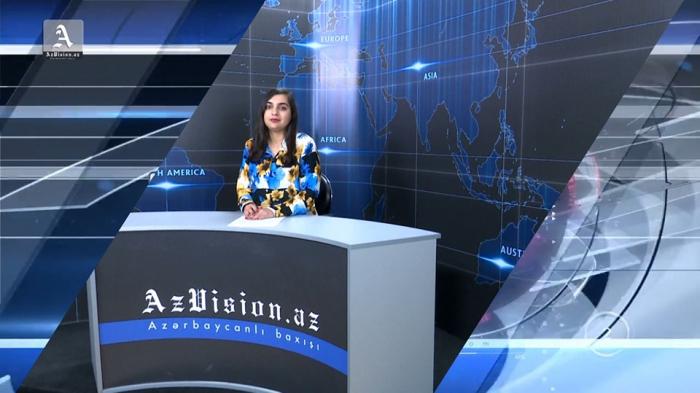 AzVision TV:  Die wichtigsten Videonachrichten des Tages auf Englisch  (13. Mai)-VIDEO
