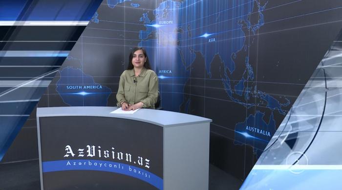 AzVision TV:  Die wichtigsten Videonachrichten des Tages auf Englisch  (16. Mai) -VIDEO