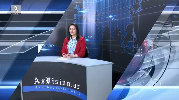 AzVision TV:  Die wichtigsten Videonachrichten des Tages auf Englisch  (17. Mai) -VIDEO