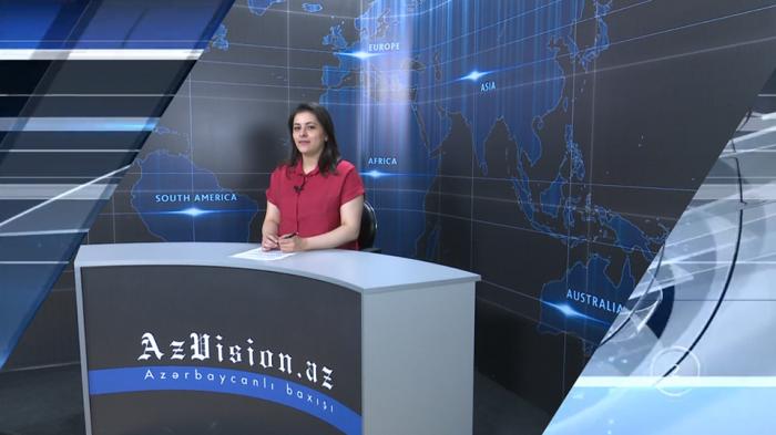 AzVision TV:  Die wichtigsten Videonachrichten des Tages auf Englisch  (20. Mai) -VIDEO