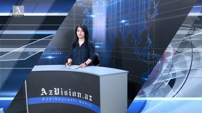 AzVision TV:  Die wichtigsten Videonachrichten des Tages auf Englisch  (15. Mai -VIDEO